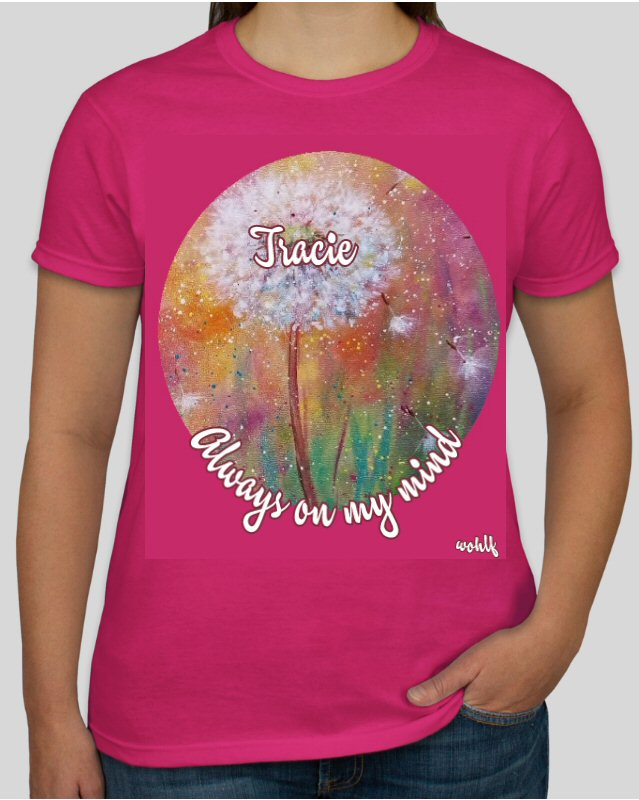 Aways on my mind_Personalized Tee Shirt