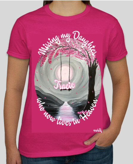 Missing my Daughter who now lives in Heaven_Personalized Tee Shirt