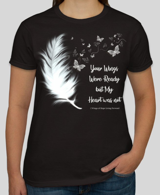 Your wings were ready_Personalized Tee Shirt