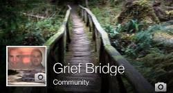 Grief Bridge